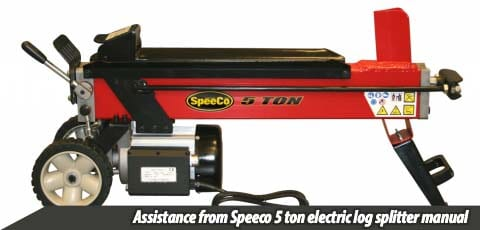 Assistance from Speeco 5 ton electric log splitter manual